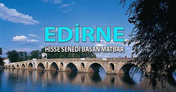 edirne pay senedi basimi e1531328178978 - Edirne Hisse Senedi Basan Matbaa Edirne Hisse Senedi Basımı
