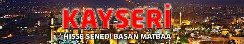 Kayseri pay senedi e1607080036198 - Kayseri Hisse Senedi Basan Matbaa