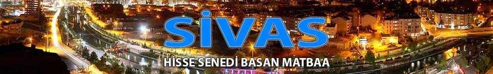 sivas hisse senedi e1607079917597 - Sivas Hisse Senedi Basan Matbaa Sivas Hisse Senedi Basımı