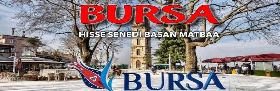 bursa e1607079167943 - Bursa Hisse Senedi Basımı Hisse Senedi Basan Matbaa
